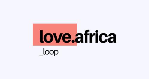 Love Africa Loop Instagram community
