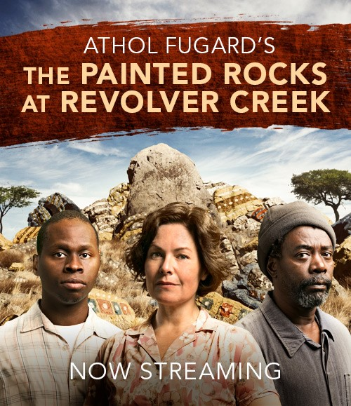 Live stream: Athol Fugard's, The Painted Rocks at Revolver Creek