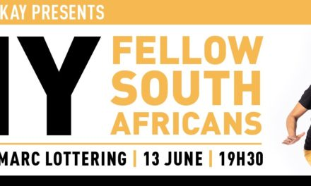 Live stream tickets: My Fellow South Africans – Marc Lottering
