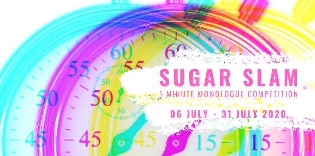 Sugar Slam: 1-minute monologue competition