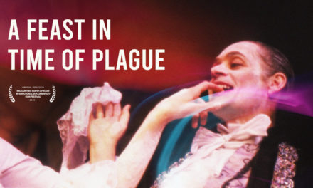 Documentary: A Feast in Time of Plague, South Africa