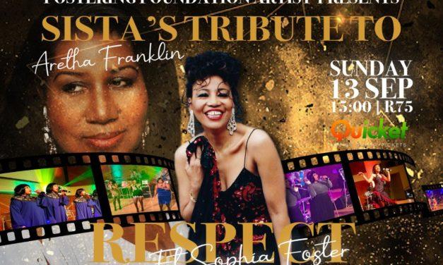Interview: Sophia Foster, Sista's Tribute to Aretha Franklin
