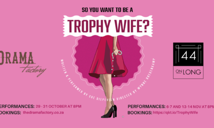 Live on stage: So You Want to be a Trophy Wife?