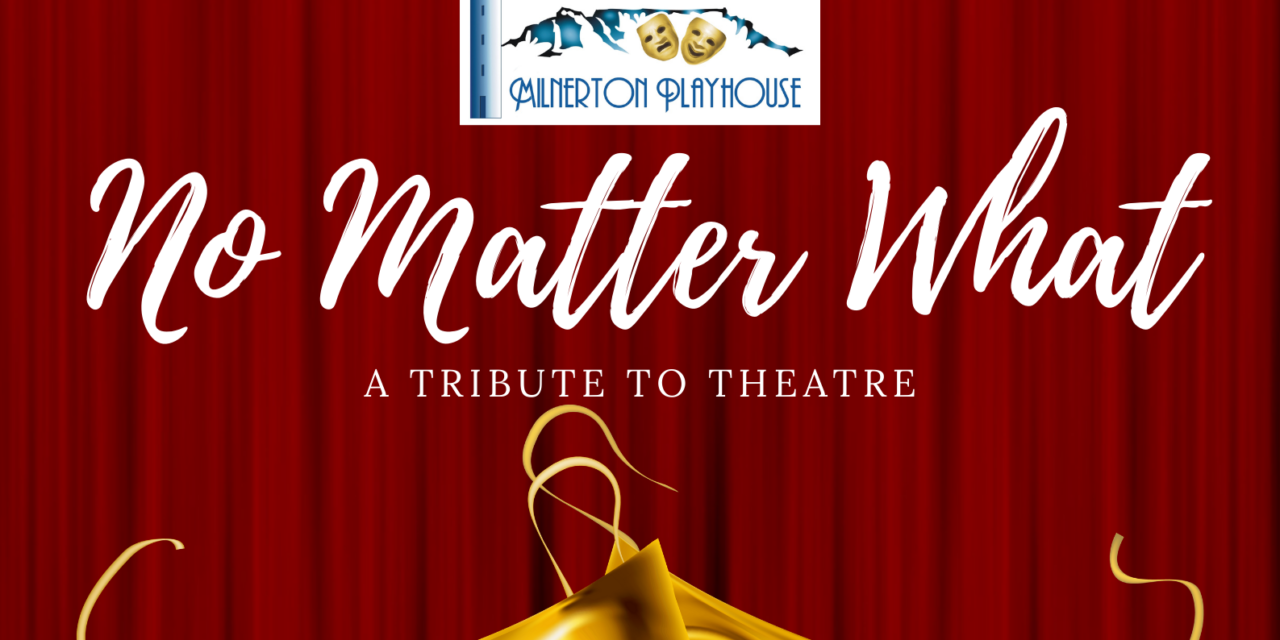 Review: No Matter What online, Milnerton Players