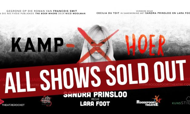 Theatre: Sandra Prinsloo, Kamphoer, sold out Feb 2021