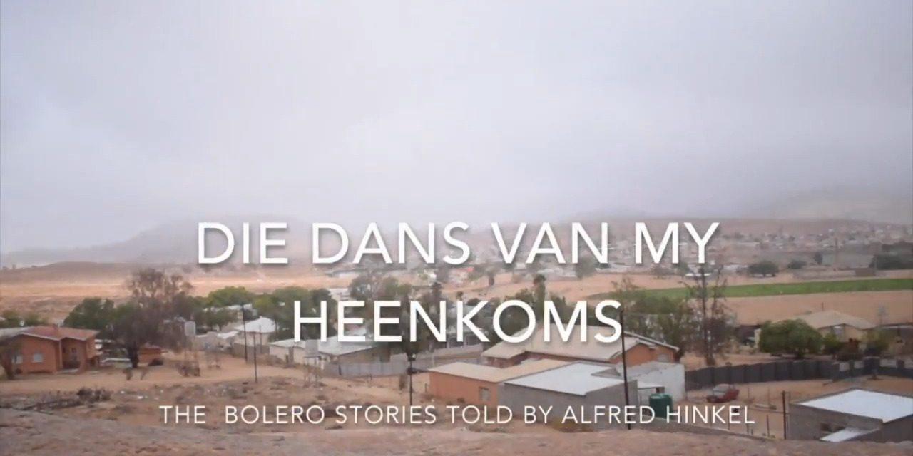 Dance film online screening: Die Dans Van My Heenkoms, Bolero stories told by Alfred Hinkel, July-Aug 2021