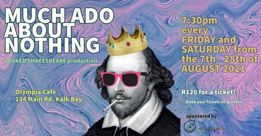 Theatre interview: Much Ado about Nothing, by Baked Shakespeare, launches in Cape Town, 2021